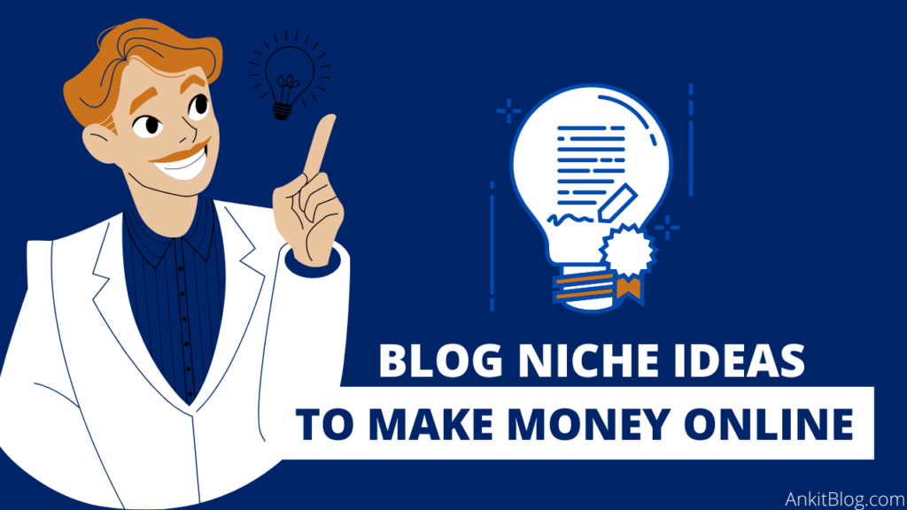Less Competition Blog Niches Ideas 2021