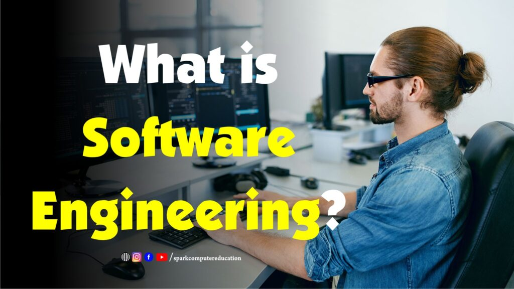 what is software engineering course; software engineer course; what is software engineer; software engineer in english